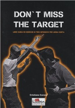 Immagine di DON`T MISS THE TARGET