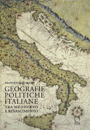 Immagine di GEOGRAFIE POLITICHE ITALIANE TRA MEDIO EVO E RINASCIMENTO