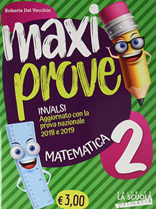 Immagine di MAXI PROVE INVALSI MATEMATICA 2