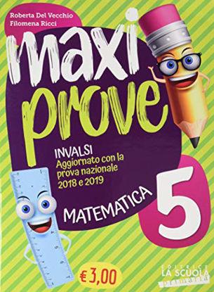 Immagine di MAXI PROVE INVALSI MATEMATICA 5
