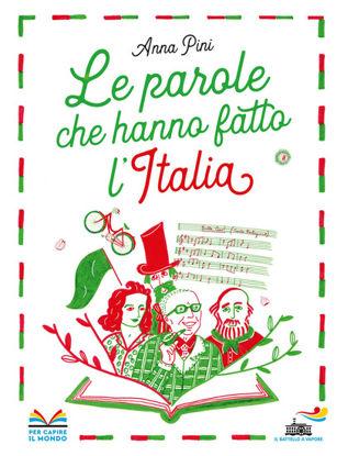 Immagine di PAROLE CHE HANNO FATTO L`ITALIA (LE)