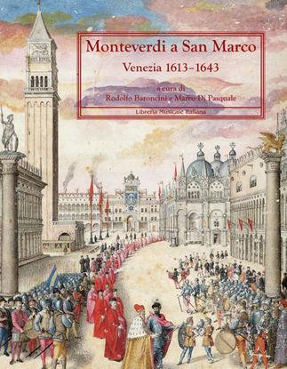 Immagine di MONTEVERDI A SAN MARCO.VENEZIA 1613 - 1643