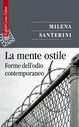 Immagine di MENTE OSTILE. FORME DELL`ODIO CONTEMPORANEO (LA)