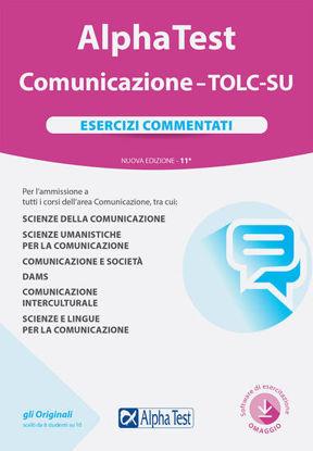Immagine di ALPHA TEST. COMUNICAZIONE. TOLC-SU. ESERCIZI COMMENTATI. NUOVA EDIZ. CON SOFTWARE DI SIMULAZIONE