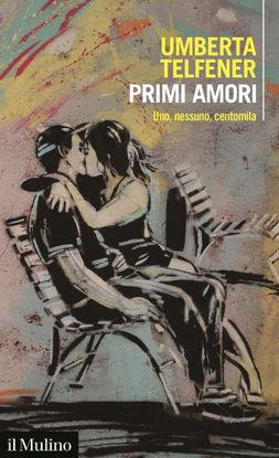 Immagine di PRIMI AMORI