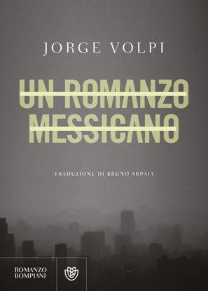 Immagine di ROMANZO MESSICANO (UN)