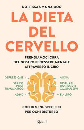 Immagine di DIETA DEL CERVELLO. PRENDIAMOCI CURA DEL NOSTRO BENESSERE MENTALE ATTRAVERSO IL CIBO (LA)