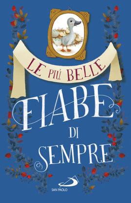 Immagine di PIU` BELLE FIABE DI SEMPRE (LE) - VOLUME 2