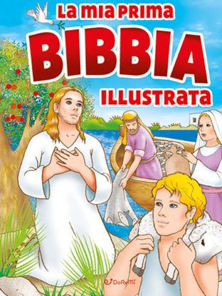 Immagine di MIA PRIMA BIBBIA ILLUSTRATA (LA)