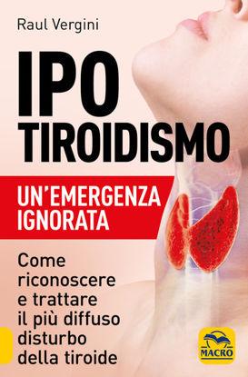 Immagine di IPO TIROIDISMO. UN0EMERGENZA IGNORATA