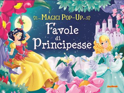 Immagine di FAVOLE DI FATE E PRINCIPESSE. MAGICI POP-UP