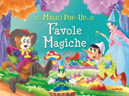 Immagine di FAVOLE MAGICHE. MAGICI POP-UP