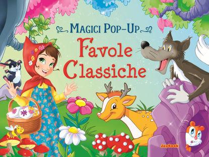 Immagine di FAVOLE CLASSICHE. MAGICI POP-UP