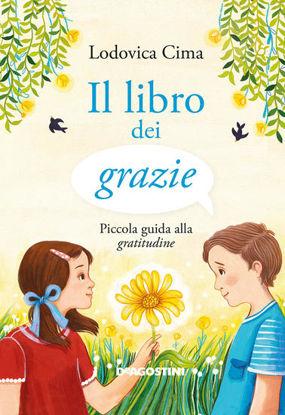 Immagine di LIBRO DEI GRAZIE. PICCOLA GUIDA ALLA GRATITUDINE (IL)