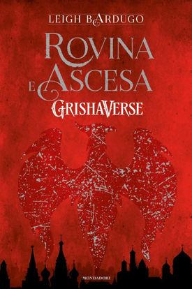 Immagine di ROVINA E ASCESA. GRISHAVERSE