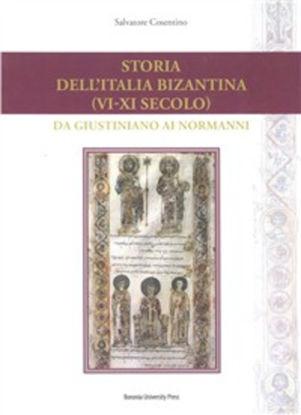 Immagine di STORIA DELL`ITALIA BIZANTINA (VI-XI SECOLO). DA GIUSTINIANO AI NORMANNI