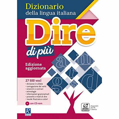 Immagine di DIRE DI PIU`. DIZIONARIO DELLA LINGUA ITALIANA. CON CD-ROM