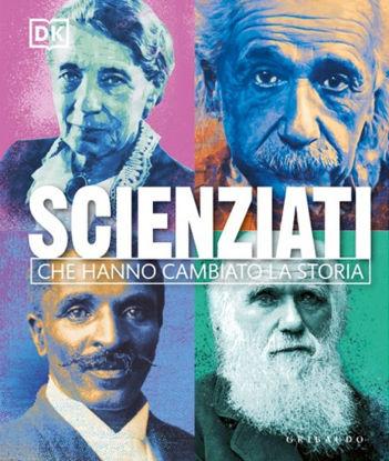 Immagine di SCIENZIATI CHE HANNO CAMBIATO LA STORIA
