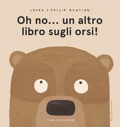 Immagine di OH NO... UN ALTRO LIBRO SUGLI ORSI!