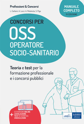 Immagine di MANUALE CONCORSI PER OSS. OPERATORE SOCIO-SANITARIO.TEORIA E TEST PER CONCORSI