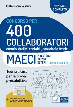 Immagine di CONCORSO 400 COLLABORATORI MAECI (MINISTERO DEGLI AFFARI ESTERI). 2021