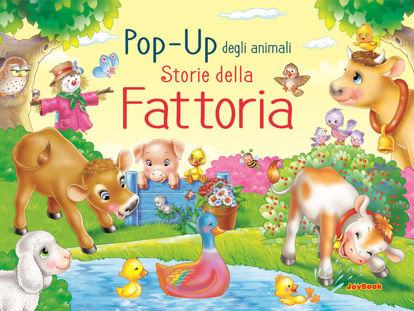 Immagine di STORIE DELLA FATTORIA. POP UP DEGLI ANIMALI