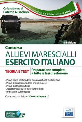 Immagine di CONCORSO ALLIEVI MARESCIALLI ESERCITO ITALIANO. TEORIA E TEST PER LA PREPARAZIONE COMPLETA