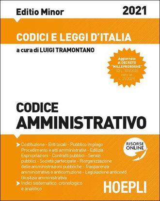 Immagine di CODICE AMMINISTRATIVO 2021. AGGIORNATO ALLA LEGGE DI BILANCIO 2021 (L. 178/2020). EDIZ. MINORE