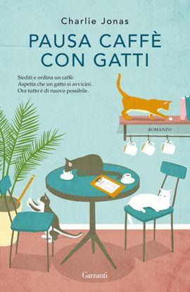 Immagine di PAUSA CAFFE` CON GATTI