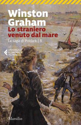 Immagine di STRANIERO VENUTO DAL MARE. LA SAGA DI POLDARK (LO) - VOLUME 8