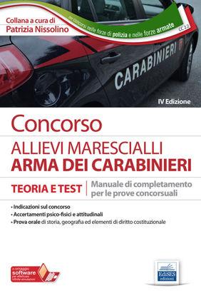 Immagine di CONCORSO ALLIEVI MARESCIALLI ARMA DEI CARABINIERI. TEORIA E TEST.