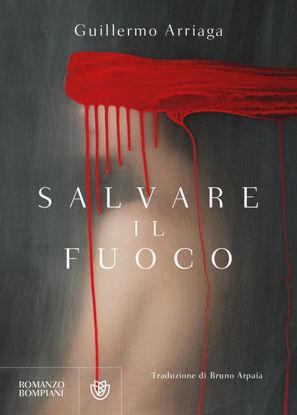 Immagine di SALVARE IL FUOCO
