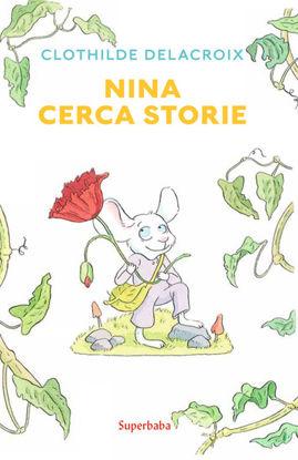 Immagine di NINA CERCA STORIE