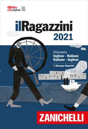 Immagine di RAGAZZINI 2021. DIZIONARIO INGLESE-ITALIANO, ITALIANO-INGLESE. VERSIONE PLUS.