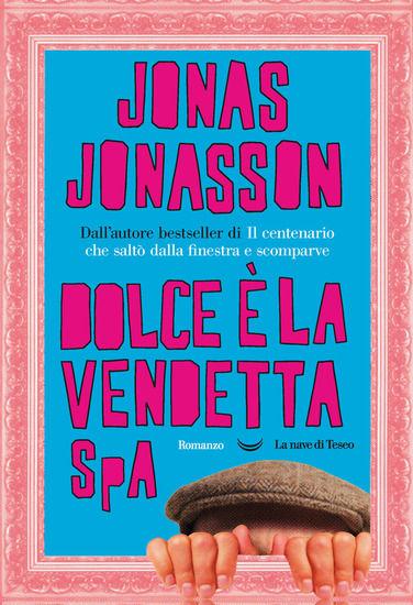 Immagine di DOLCE E` LA VENDETTA SPA