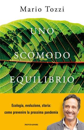 Immagine di SCOMODO EQUILIBRIO. UOMINI, VIRUS E PANDEMIE (UNO)