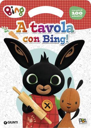 Immagine di TAVOLA CON BING! ACTIVITY BOOK 3. BING. EDIZ. ILLUSTRATA (A)