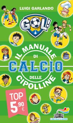 Immagine di MANUALE DI CALCIO DELLE CIPOLLINE (IL)