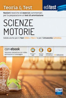 Immagine di EDITEST. SCIENZE MOTORIE. TEORIA & TEST. NOZIONI TEORICHE ED ESERCIZI COMMENTATI PER LA PREPARAZ...