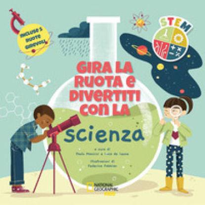 Immagine di GIRA LA RUOTA E DIVERTITI CON LA SCIENZA. STEM