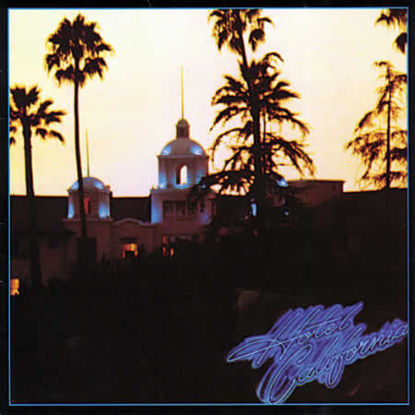 Immagine di HOTEL CALIFORNIA - EAGLES