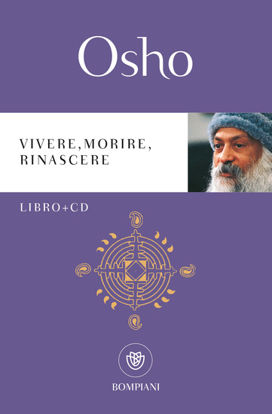 Immagine di VIVERE, MORIRE, RINASCERE. CON CD-AUDIO