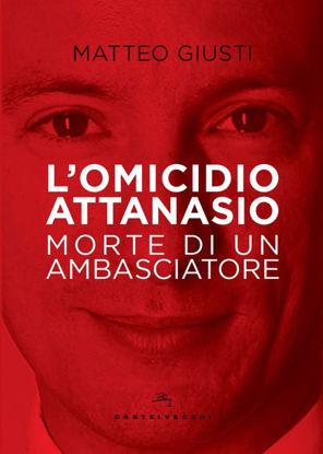 Immagine di OMICIDIO ATTANASIO. MORTE DI UN AMBASCIATORE (L`)