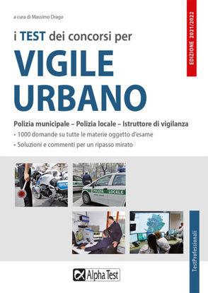 Immagine di TEST DEI CONCORSI PER VIGILE URBANO 2021. ESERCIZIARIO (I)