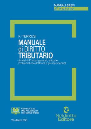 Immagine di MANUALE DI DIRITTO TRIBUTARIO. ANALISI DI PRINCIPI GENERALI, ISTITUTI E PROBLEMATICHE DOTTRINALI..