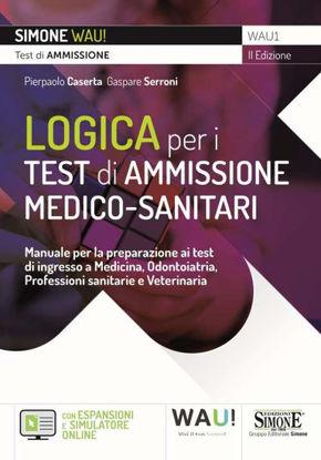 Immagine di LOGICA PER I TEST DI AMMISSIONE MEDICO-SANITARI. MANUALE PER LA PREPARAZIONE AI TEST DI INGRESSO