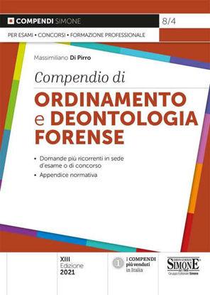 Immagine di COMPENDIO DI ORDINAMENTO E DEONTOLOGIA FORENSE 2021