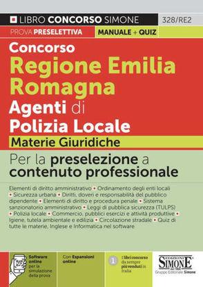 Immagine di CONCORSO REGIONE EMILIA ROMAGNA AGENTI DI POLIZIA LOCALE. MATERIE GIURIDICHE.