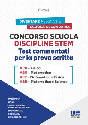 Immagine di CONCORSO SCUOLA DISCIPLINE STEM A20 FISICA A26 MATEMATICA A27 MATEMATICA FISICA A28 MATEMATICA TEST