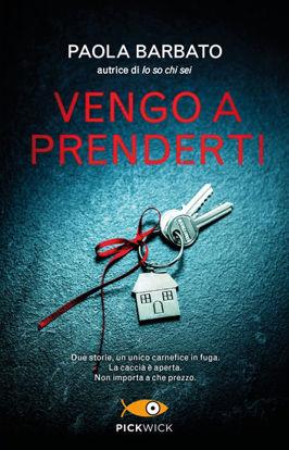 Immagine di VENGO A PRENDERTI